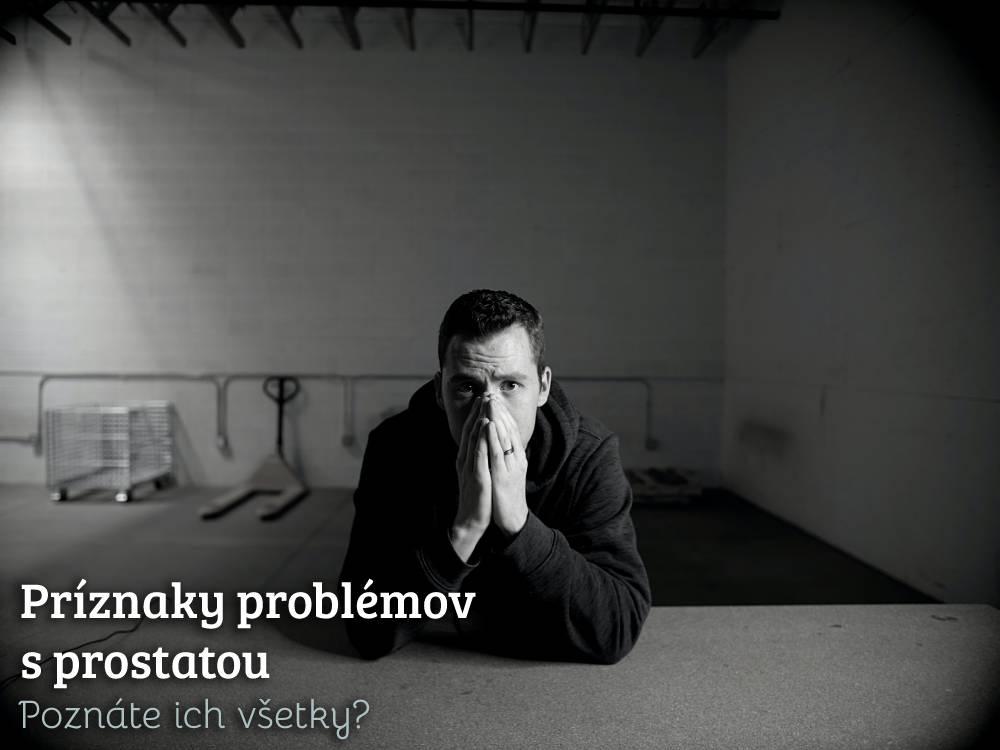 příznaky problémov s prostatou